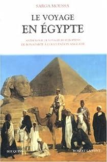 Le Voyage en Egypte par Moussa