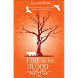 Fire in the Blood (Last Moon Rising #1) ~ Ibitz Dale
