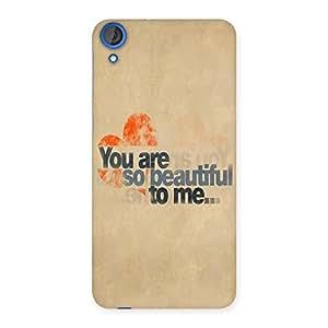 AJAYENTERPRISES You Beautifull Back Case Cover for HTC Desire 820s