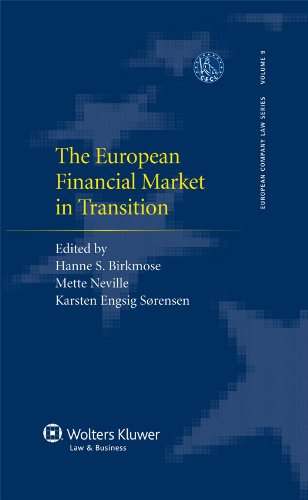 The European Financial Market in Transition ( European Company Law Series 9)