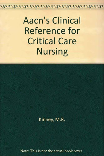 Aacn's Clinical Reference for Critical Care Nursing PDF