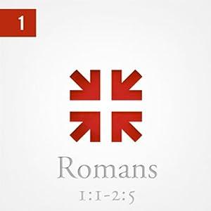 Romans: The Greatest Letter Ever Written, Part 1 Speech