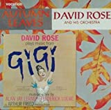 Autumn Leaves & David Rose Plays Music from Gigi