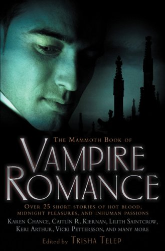 The Mammoth Book of Vampire Romance (Mammoth Books)