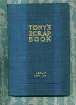 Tony's Scrap Book 1938-39., Wons, Tony.