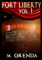 Fort Liberty: Volume 1 (New Cover)