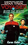 Bless the Beasts (Star Trek Voyager, No 10) (0671567802) by Haber, Karen