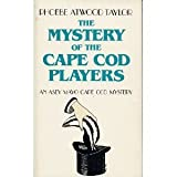 The Mystery of the Cape Cod Players (An Asey Mayo Cape Cod Mystery) (0881500917) by Taylor, Phoebe Atwood