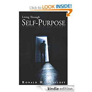 Amazon.com: Living Through Self-Purpose eBook: Ronald Skriloff ...