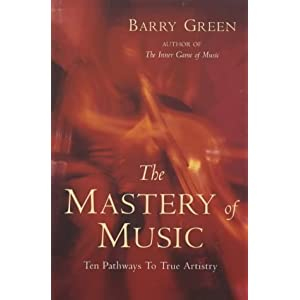 Mastery of Music: Ten Keys to Musical Excellence
