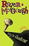 Nailing the Shadow (Puffin Books) (0140323902) by McGough, Roger