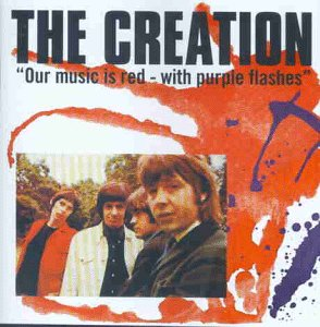 Creation - Our Music Is Red With Purple F - Zortam Music