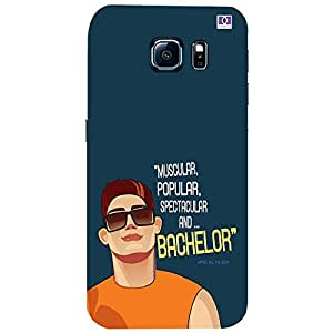 Bachelor - Mobile Back Case Cover For Samsung Galaxy S6 Edge Plus