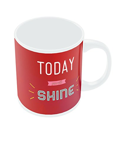 PosterGuy Today You Will Shine Red Typography Motivational Inspirational Ceramic Coffee Mug