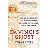 img - for Da Vinci's Ghost: Genius, Obsession, and How Leonardo Created the World in His Own Image [Paperback] [2012] Toby Lester book / textbook / text book