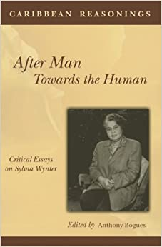 After caribbean critical essay human man reasoning sylvia towards wynter