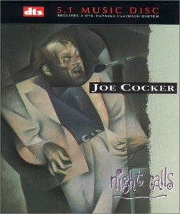Joe Cocker - Night Calls [dts-CD] [SURROUND SOUND] [DVD-AUDIO] - Zortam Music