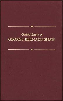 Major Critical Essays (Shaw Library): George Bernard Shaw
