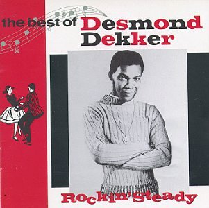 Desmond Dekker - The Best Of Desmond Dekker: Rockin