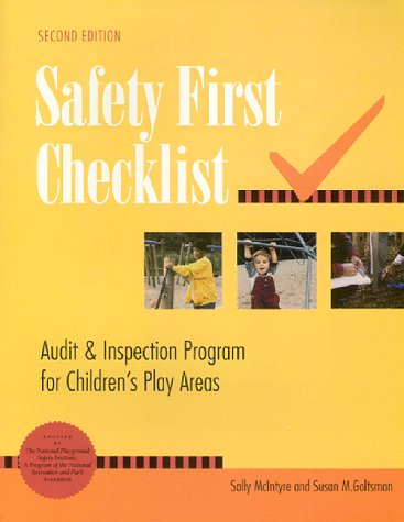 Safety First Checklist: Audit & Inspection Program for Children's Play Areas