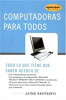 Computadoras para todos (Spanish Edition)