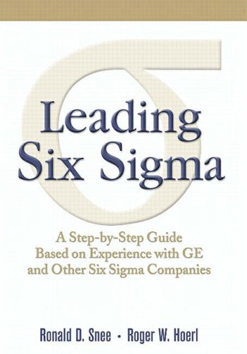 leading-six-sigma-a-step-by-step-guide-based-on-experience-with-ge-and-other-six-sigma-companies-fin