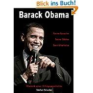Barack Obama - Seine Sprache, Seine Stärke, Sein Charisma: Rhetorik einer Erfolgsgeschichte