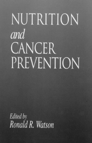 Nutrition And Cancer Prevention (Modern Nutrition)