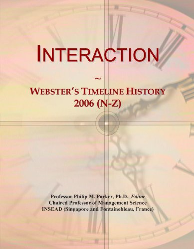 Interaction: Webster'S Timeline History, 2006 (N-Z)