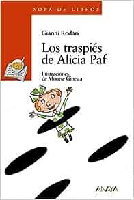 Los traspies de Alicia Paf (Sopa De Libros/ Soup of Books) (Spanish