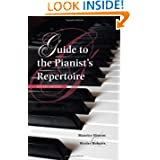 Guide to the Pianist's Repertoire, Fourth Edition (Indiana Repertoire Guides)