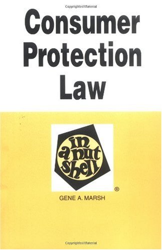 Consumer Protection Law in a Nutshell (In a Nutshell (West Publishing))