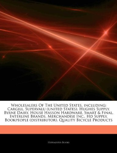 articles-on-wholesalers-of-the-united-states-including-cargill-supervalu-united-states-hughes-supply