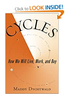 Cycles: How We Will Live, Work and Buy