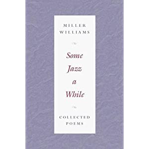 Some Jazz a While: COLLECTED POEMS [Paperback]