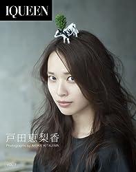 "IQUEEN Vol.7 戸田恵梨香 ""ACTRESS"" [Blu-ray]"