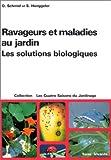echange, troc Schmid - Ravageurs et maladies au jardin : les solutions biologiques