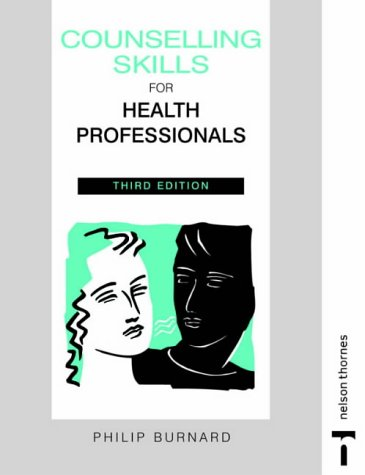 Counselling Skills For Health Professionals 3E: Third Edition