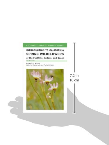 Introduction to California Spring Wildflowers of the Foothills, Valleys, and Coast (California Natural History Guides)