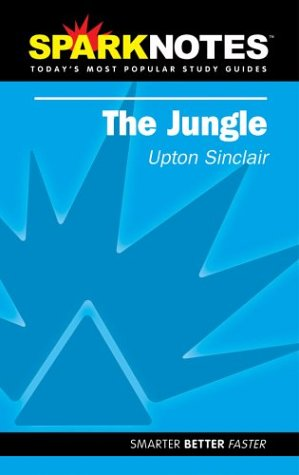 The Jungle (SparkNotes Literature Guide) (SparkNotes Literature Guide Series)
