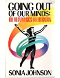 Going Out of Our Minds: The Metaphysics of Liberation