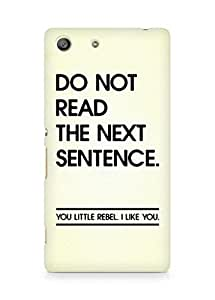 AMEZ do not read the next sentence i like you Back Cover For Sony Xperia M5