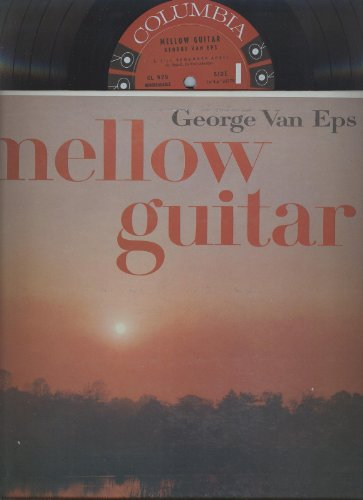 George Van Eps Mellow Guitar Lp by George Van Eps