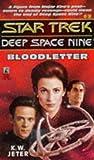 Bloodletter (Star Trek Deep Space Nine, No 3)