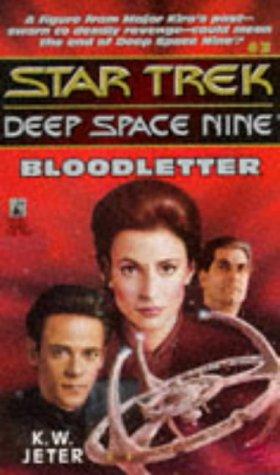 Image for Bloodletter (Star Trek Deep Space Nine, No 3)