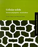 Cellular Solids: Structure and Properties (Cambridge Solid State Science Series) (0521499119) by Gibson, Lorna J.