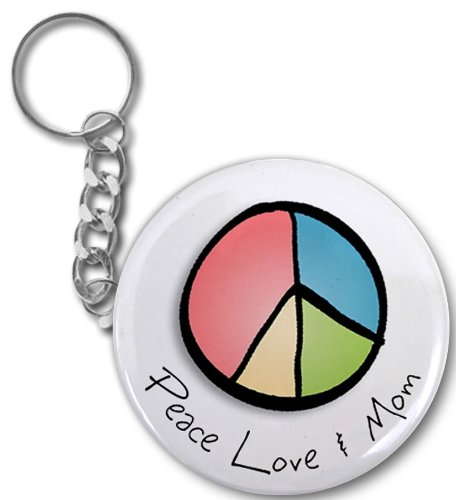 Creative Clam Peace Love And Mom Mother's Day 2.25 Button Style Key Chain
