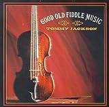 echange, troc Tommy Jackson - Good Old Fiddle Music