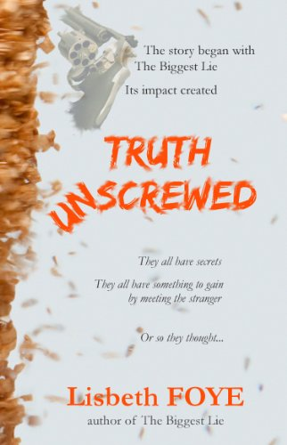 Book: Truth Unscrewed by Lisbeth Foye