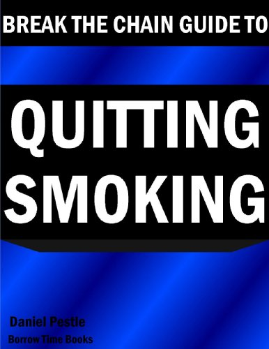 break-the-chain-ultimate-guide-to-quitting-smoking-borrow-time-books-english-edition